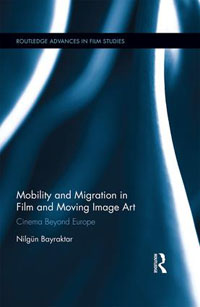 Buchcover von Mobility and Migration in Film and Moving-Image Art